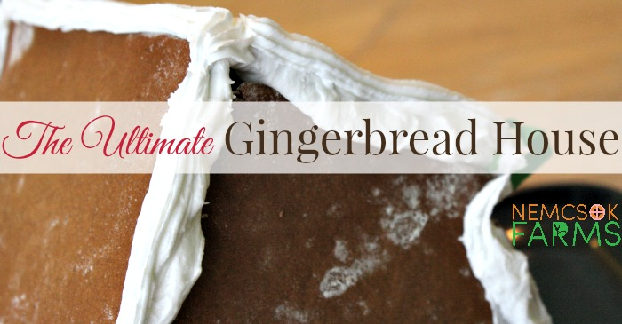 The Ultimate Gingerbread House Holiday Recipe