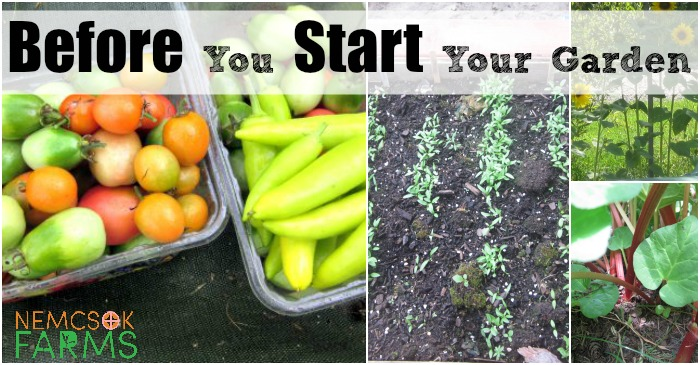 Before You Start Your Garden