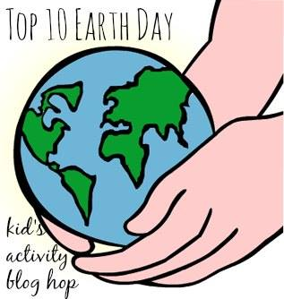 Top Ten Ways to Celebrate Earth Day, Crafts, Activities and More, for kids and families