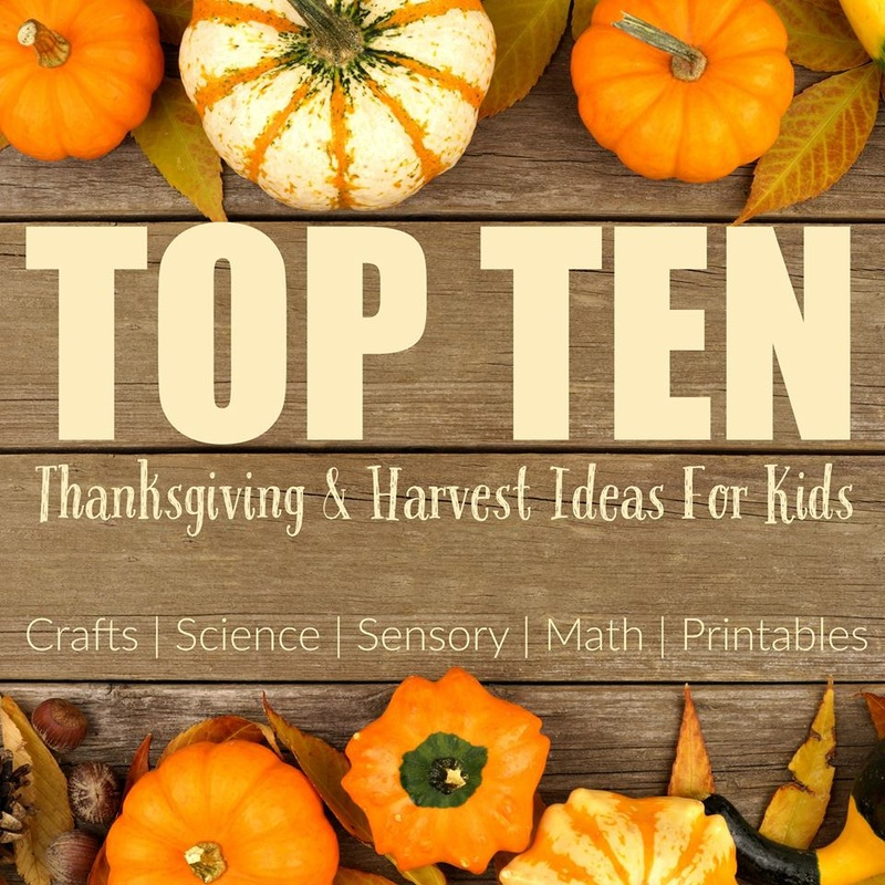 Top Ten Harvest & Thanksgiving Ideas for Kids