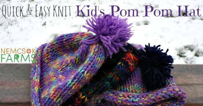 Quick and Easy Kid's Pom Pom Hat - Nemcsok Farms