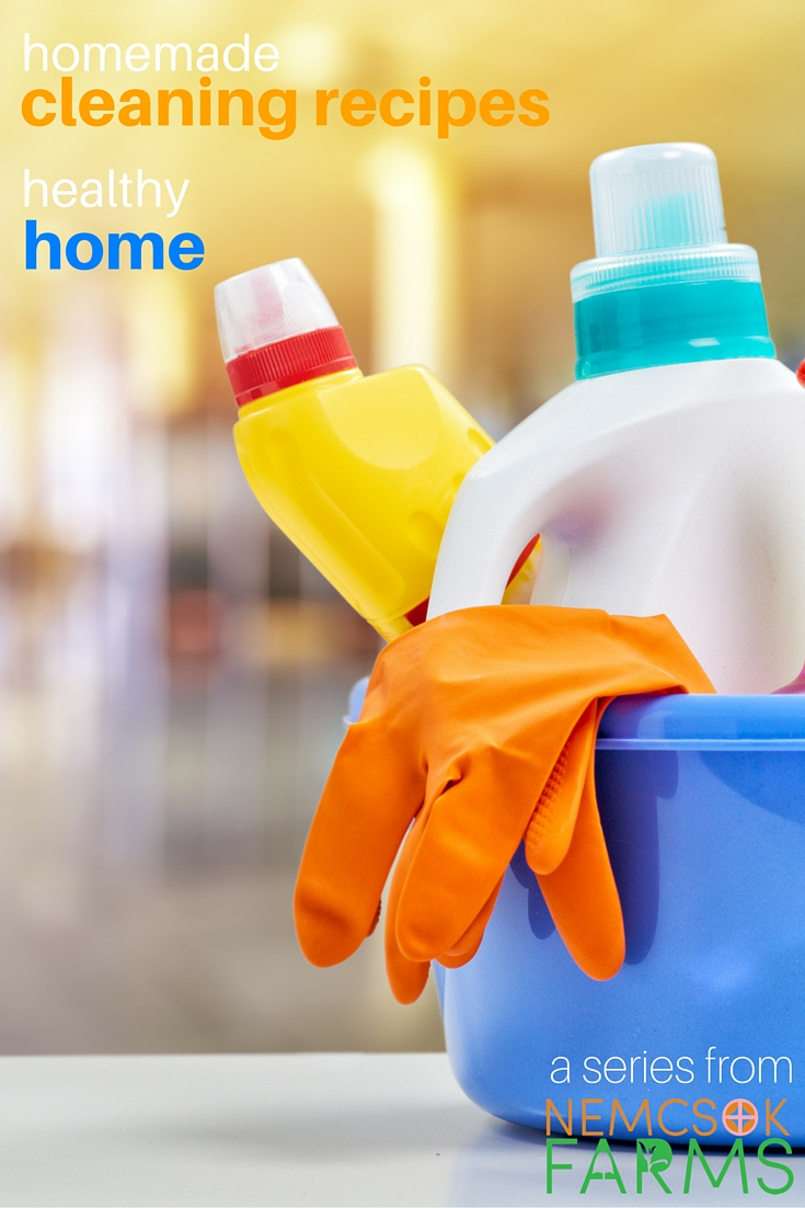 Homemade Cleaners, Healthy Home series