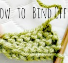 Knitting Bind Off Methods - Part 4 of Our How To Knit Series. A step by step tutorial to show you how to do the basic knitting stitches, from casting on to binding off