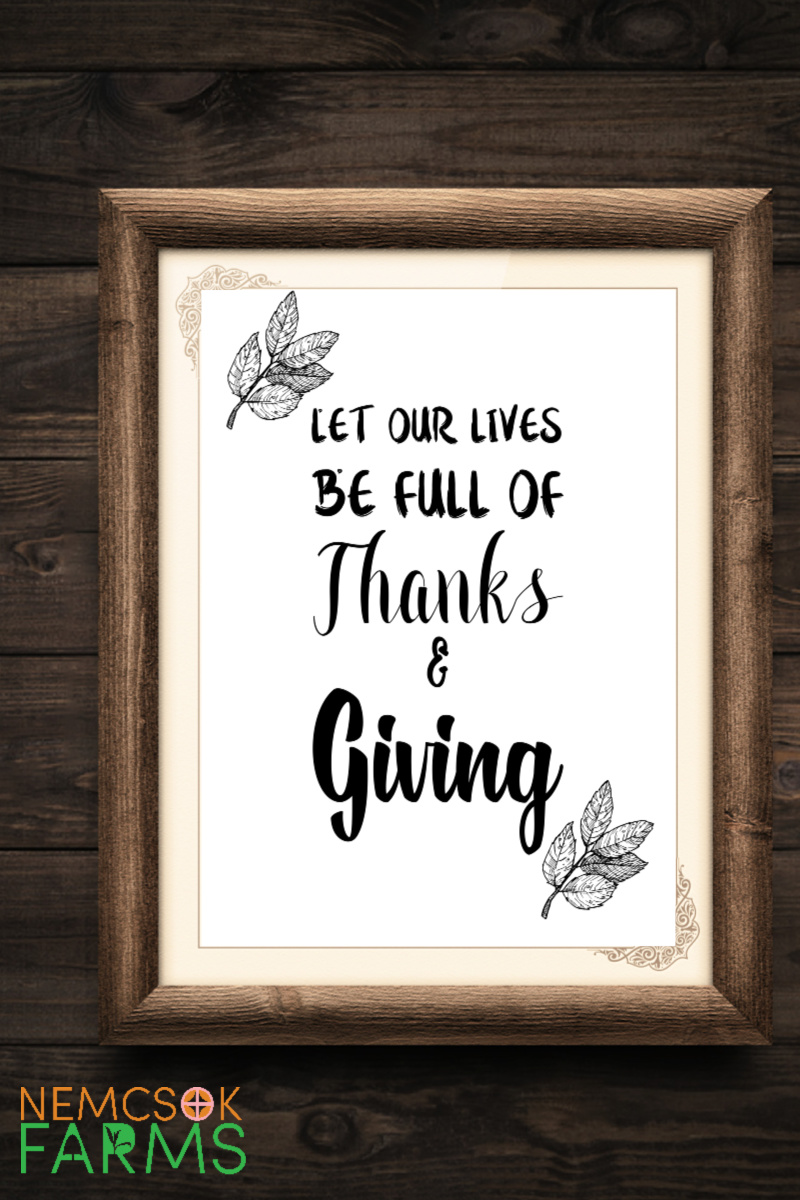 Thanksgiving Printable Wall Art - perfect for any grateful home where you want to be full of thanks and giving