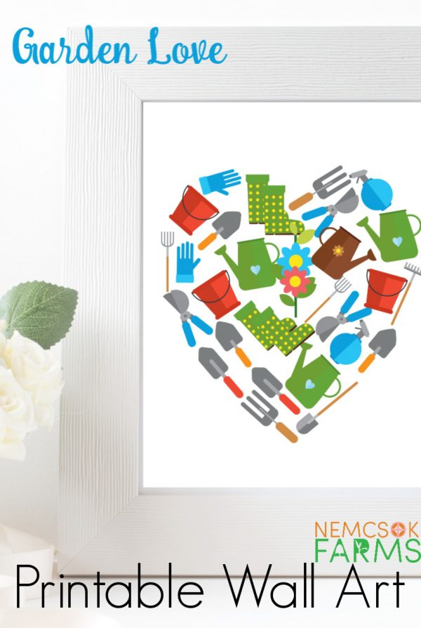 Garden Love Printable Wall Art Get Ready for Spring and the Garden Season with the Lovely Garden Valentine Art