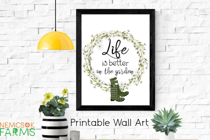 Life is Better in the Garden Printable Wall Art post thumbnail image